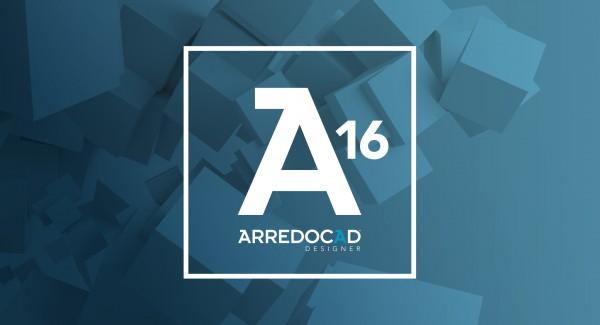 ArredoCAD Designer versione 16: scopri tutti i nuovi strumenti per il tuo archivio 3D!